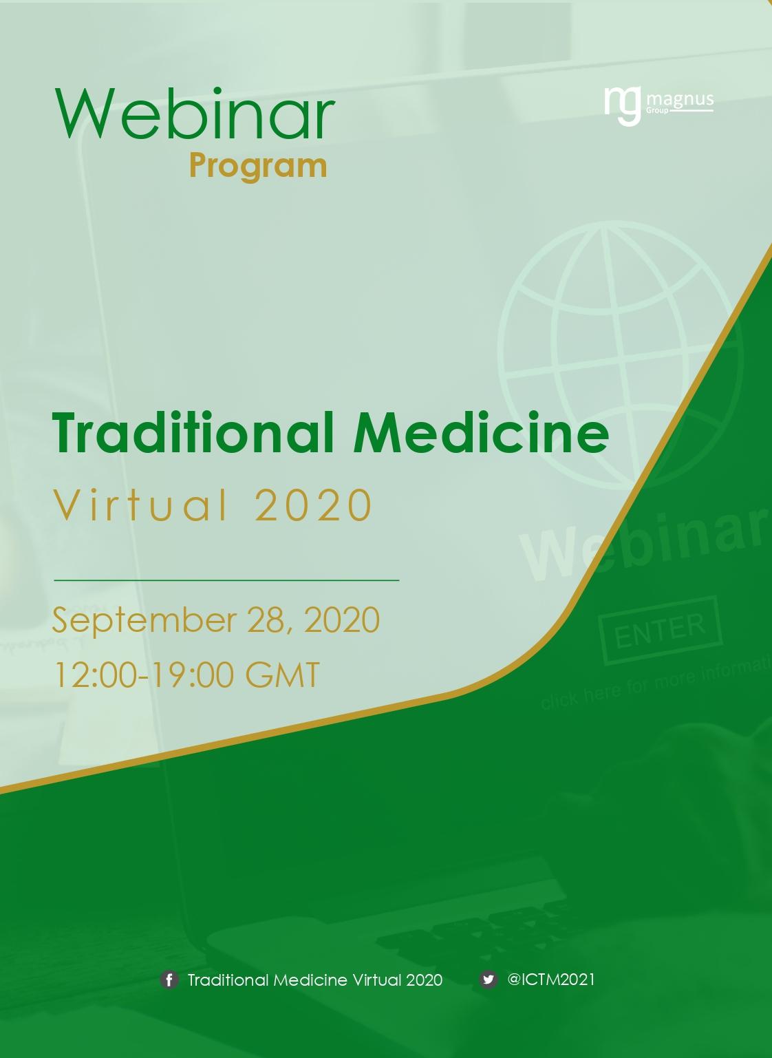 International Webinar on Traditional Medicine, Ethnomedicine and Natural Therapies   Online Event Program